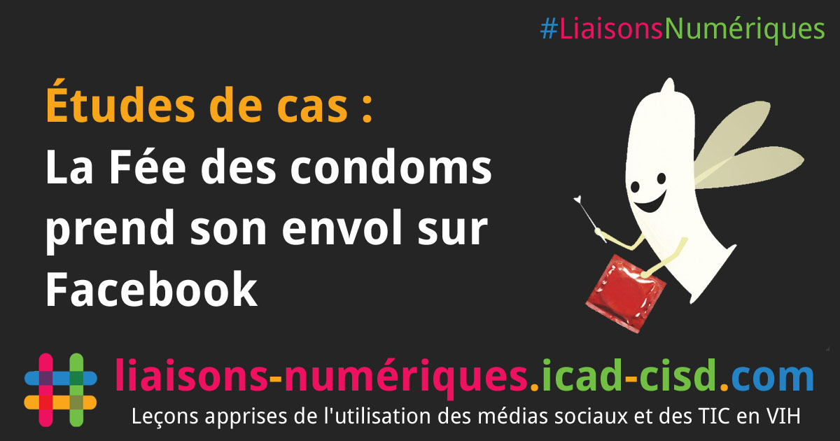 Graphique Facebook : La Fée des condoms prend son envol sur Facebook